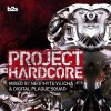 Project Hardcore 2015 (Mixed By Neophyte VS Icha & Digital Plague Squad)