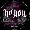 Hellfish - Everybody Is Dead / Ultraviolence (Fist of God Remix)