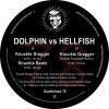Dolphin Vs Hellfish - Knuckle Dragger