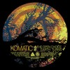Komatic - The Open Choice / Earth Turns