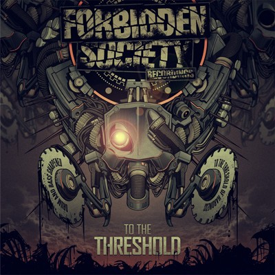 Forbidden Society - To The Threshold CD