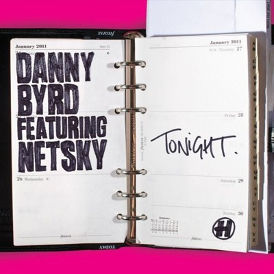 Danny Byrd Featuring Netsky - Tonight