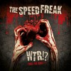 The Speed Freak - WTR!?