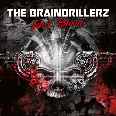 The Braindrillerz - First Blood