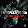 The Speed Freak - Mutations 1