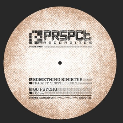 Fragz & Sinister Souls - Something Sinister / Go Psycho