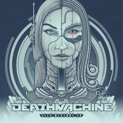 Deathmachine  - Self Distort EP