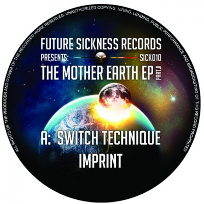 Switch Technique - The Mother Earth E.P. Part 2