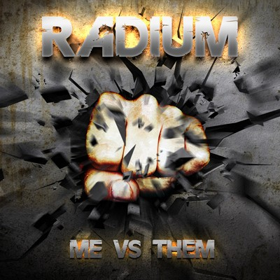 Radium - Me VS Them